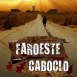 Faroeste Caboclo: A versão fílmica da literatura musical de Renato Russo 3