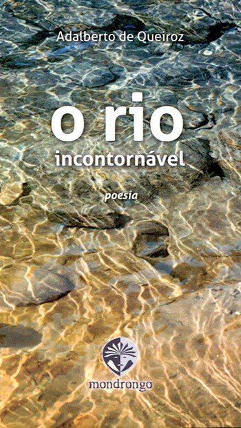 Adalberto de Queiroz O Rio Incontornável Foto Divulgação - Um Vulcano moderno
