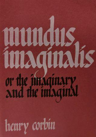 1355163. SX318  - Mundus Imaginalis, ou o imaginário e o imaginal, de Henry Corbin