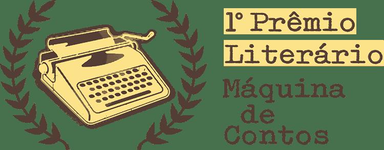 """Ativem as máquinas! 1º Prêmio Literário """"Máquina de Contos"""""""