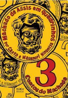 Tres contos do Machado - Clássico modernizado: editora traz contos de Machado de Assis como HQ