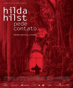 Hilda Hilst pede contato 2 - [Hilda Hilst pede contato] Literatura e interpretação do (outro) mundo